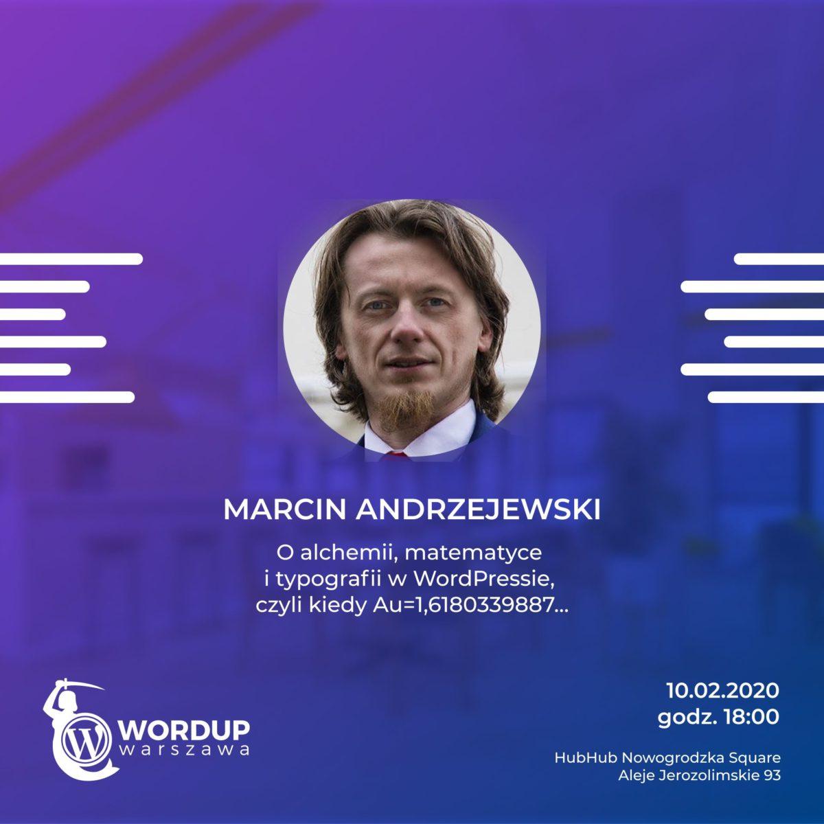 """Marcin Andrzejewski podczas prezentacji """"O alchemii, matematyce i typografii w WordPressie, czyli kiedy Au=1,6180339887…""""."""