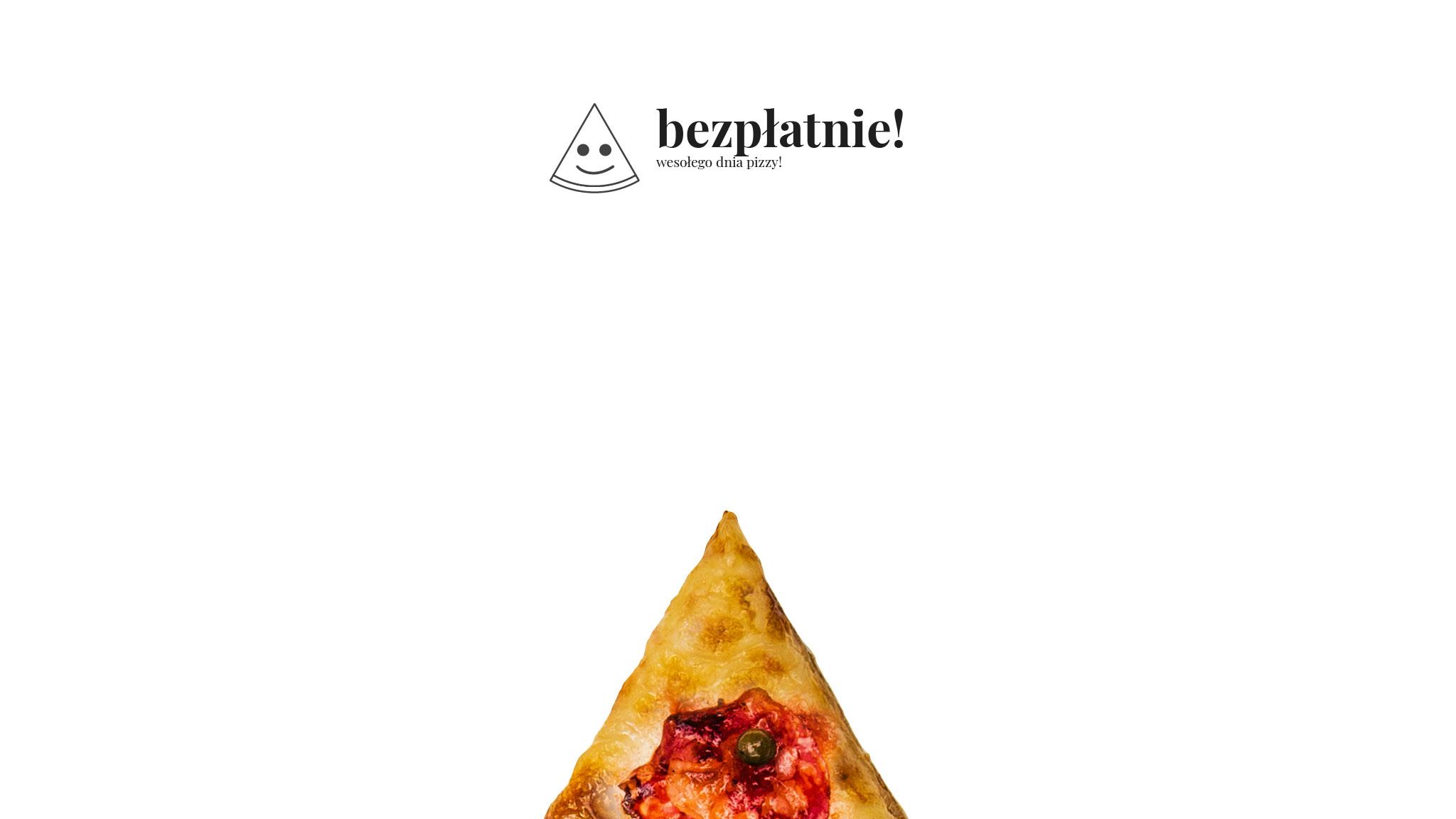 Pizza 60 freebee system jest naprawdę bezpłatny!