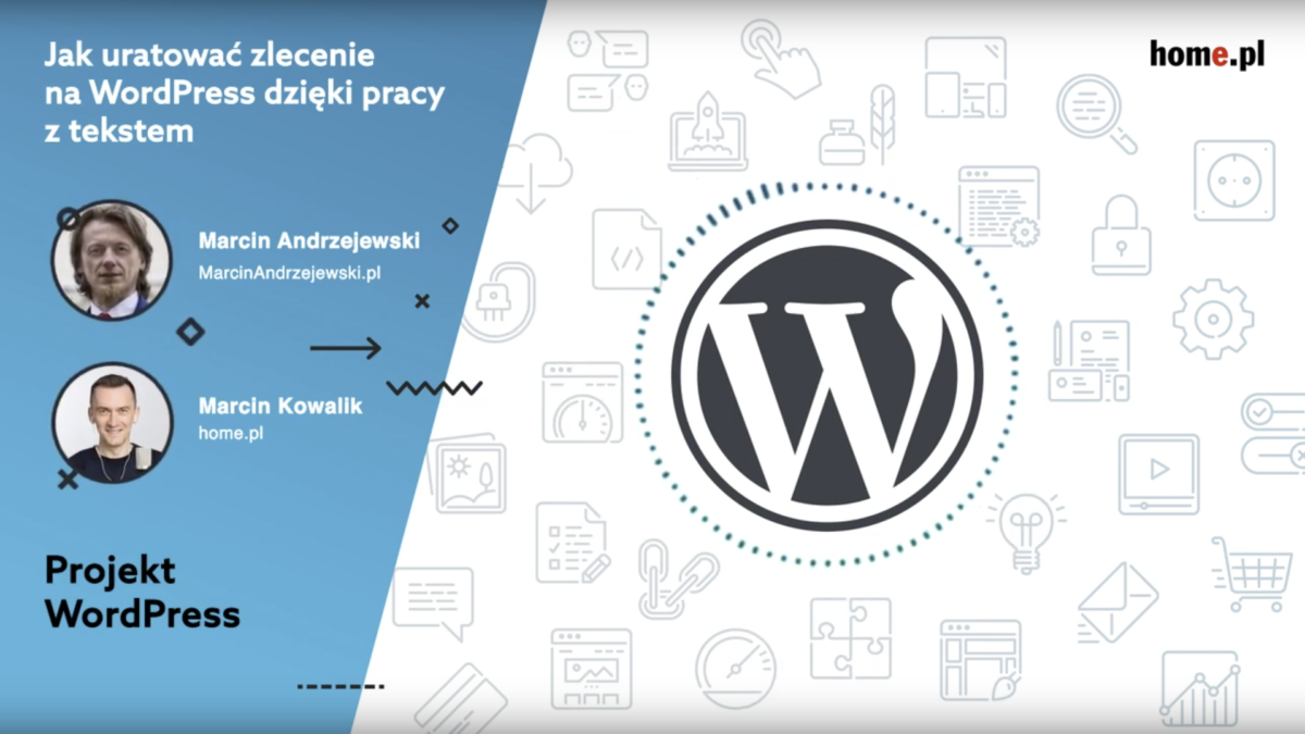 Jak uratować zlecenie na WordPress dzięki pracy z tekstem - podcast Projekt Wordpress #5 – Marcin Andrzejewski